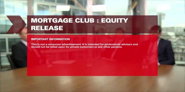Mortgage Club Q4 2015 :  Equity Release