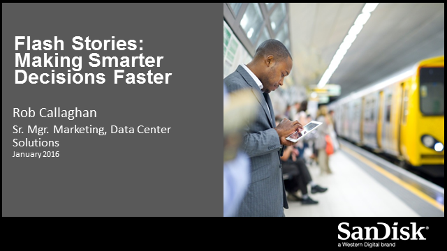 Flash Stories: Making Smarter Decisions Faster