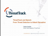 ThreatTrack and Splunk: From Threat Detection to Attack Disruption