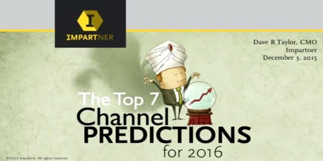 Top Seven 2016 Predictions That Will Set the Pace for Channel Sales in 2016