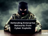 Defending Enterprise Networks from Cyber Exploits