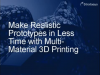 Webinar - Maximum Reality: Advanced Multi-Material, Multi-Colour 3D Printing