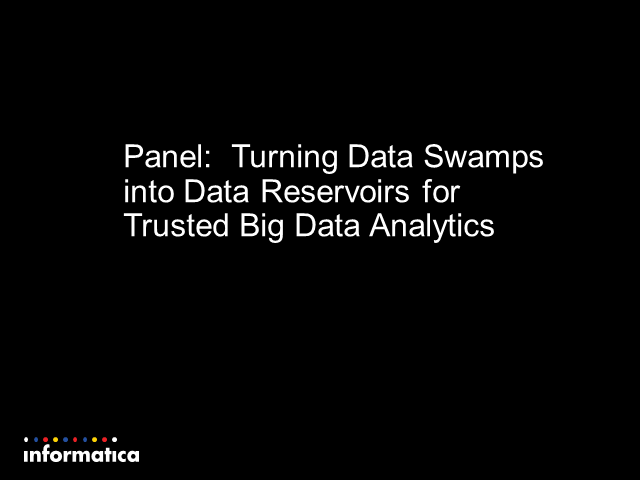 Turning data swamps into data reservoirs for trusted big data analytics