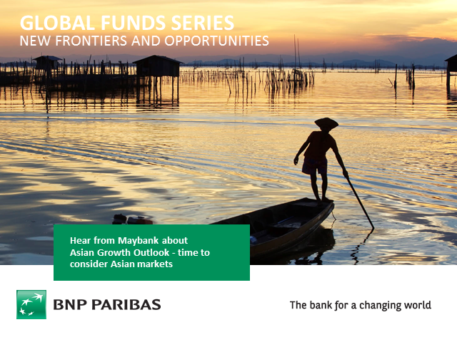 "BNP Paribas ""Asian Growth Outlook – time to consider Asian markets"" with Maybank"