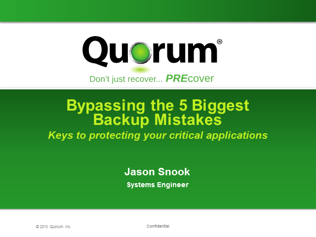 Bypassing the 5 Biggest Backup Mistakes