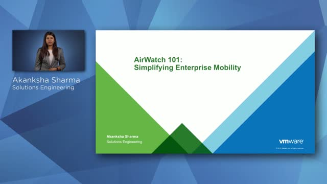 Airwatch 101- Simplifying Enterprise Mobility