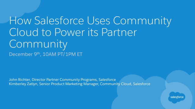 How Salesforce Uses Community Cloud to Power its Partner Community