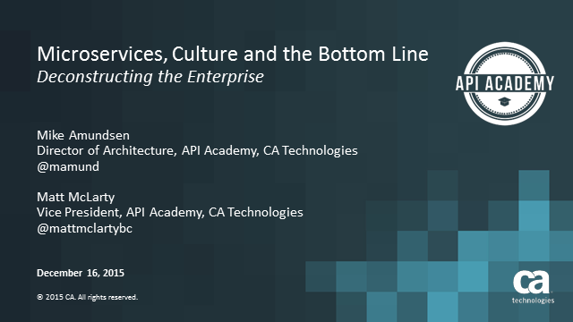 Microservices, Culture, and the Bottom-Line: Deconstructing The Enterprise