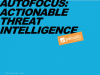 AutoFocus - How to Identify the Attacks that Matter Most