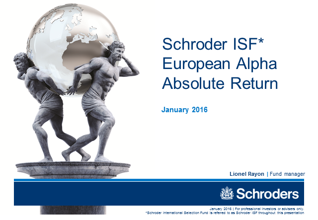 Schroder ISF European Alpha Absolute Return - January 2016