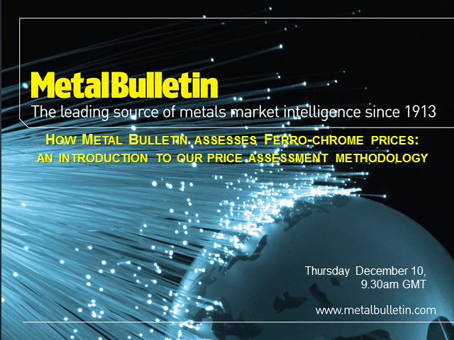 How Metal Bulletin assesses ferro-chrome prices