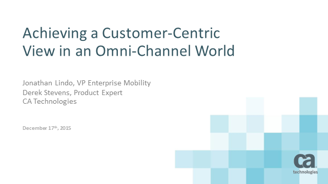 How to Achieve a Customer-Centric View in an Omnichannel World