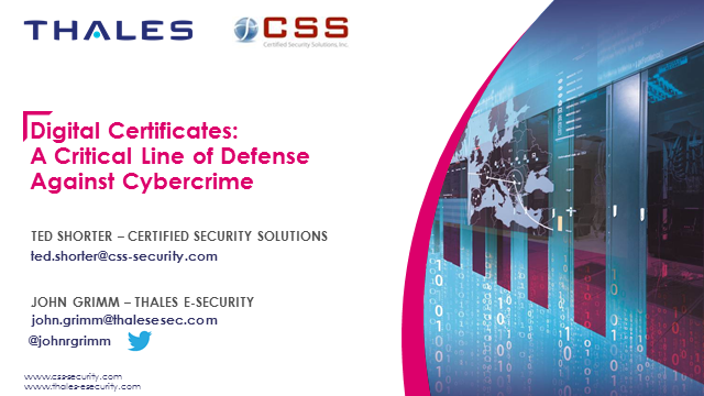 Digital Certificates - A Critical Line of Defense Against Cybercrime