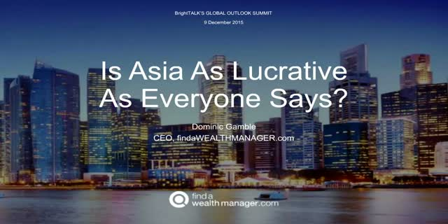 Is Asia As Lucrative as Everyone Says?
