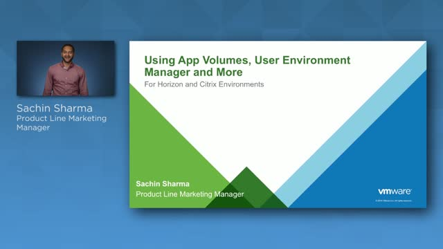 Using App Volumes, User Environment Manager, & More for Horizon & Citrix