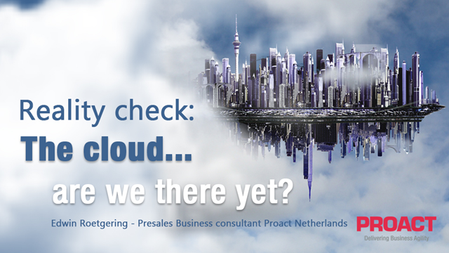 Cloud reality check…are we there yet?