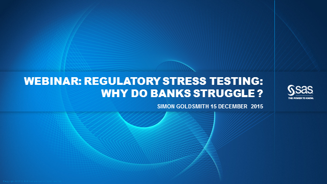 Regulatory Stress Tests:  Why do banks struggle?