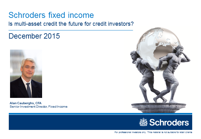 Schroders fixed income global update - December 2015