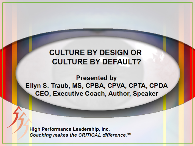 Culture By Design or Culture By Default?