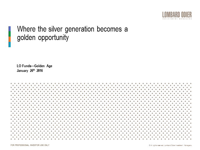 Silver Generation: golden opportunities in global equities