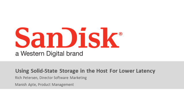 How to Lower Latency Using Solid-State Storage in the Host
