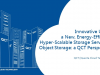 Innovative Hyper-Scalable Storage Server for Object Storage: a QCT Perspective
