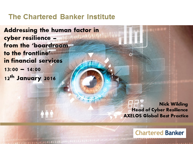 Cyber resilience – from the 'boardroom to the frontline'