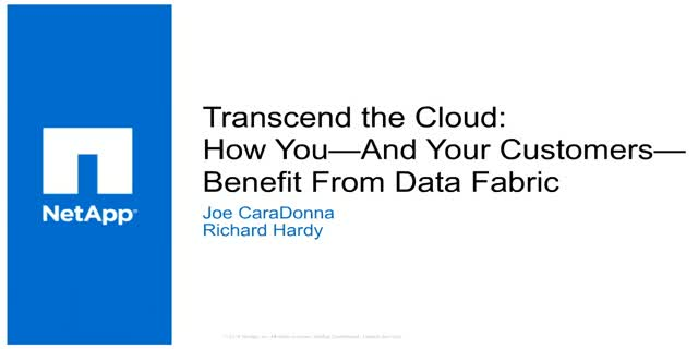 Transcend the Cloud: How You—And Your Customers—Benefit From Data Fabric