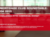 Mortgage Club Q4 Roundtable : Challenges In The Commercial Market