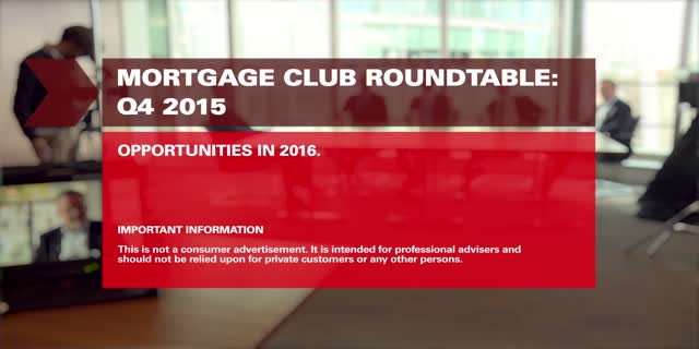 Mortgage Club Q4 Roundtable : Opportunities In 2016