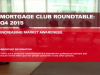 Mortgage Club Q4 Roundtable : Increasing Market Awareness