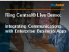 RingCentral Live: Integrating Communications with Enterprise Business Apps