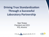 Driving True Standardization Through a Successful Laboratory Partnership