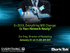 In 2019, Everything Will Change: Is Your Network Ready?