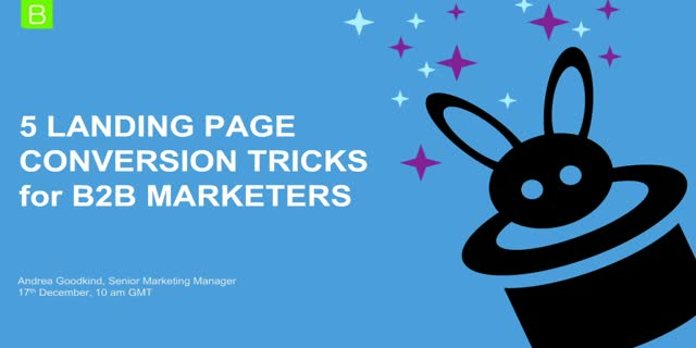 5 Landing Page Conversion Tricks for B2B Marketers [EMEA edition]