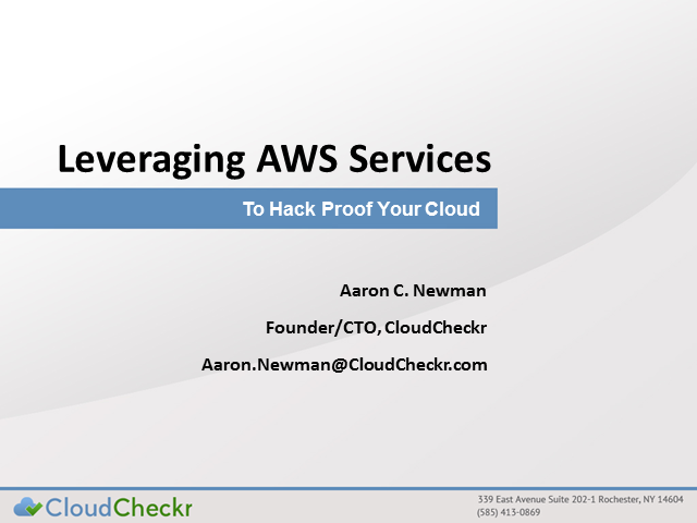 Leveraging AWS services to Hack-Proof your Cloud