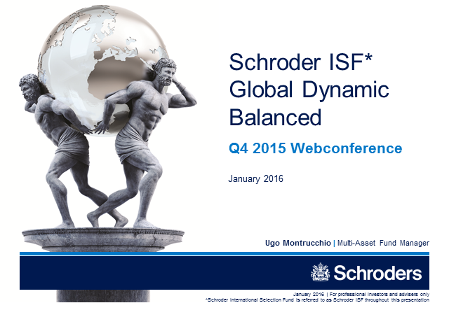 Schroder ISF Global Dynamic Balanced - January 2016