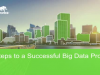 Five Steps Towards a Successful Big Data Project
