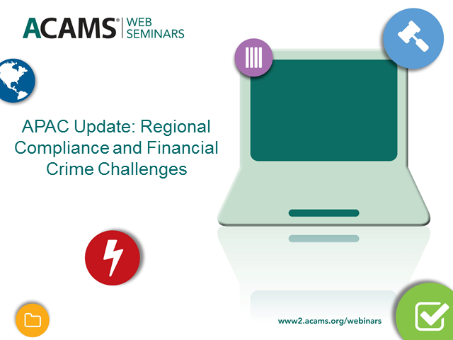 APAC Update: Regional Compliance and Financial Crime Challenges