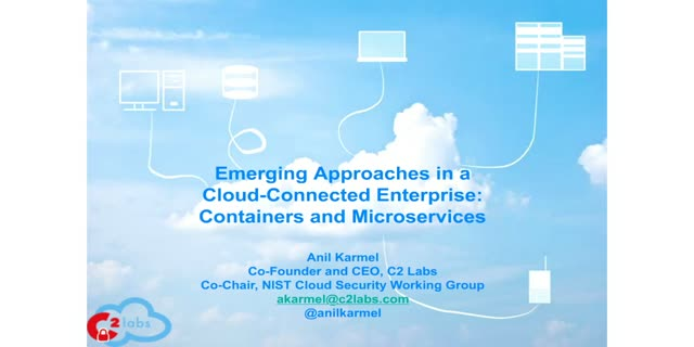 Emerging Approaches in a Cloud Connected Enterprise: Containers and Microservice