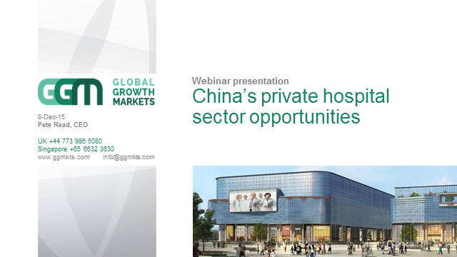 GGM webinar China private hospital sector opportunities