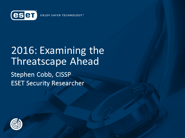2016: Examining the Threatscape Ahead