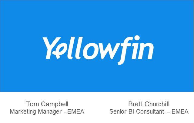 Technology Showcase: Yellowfin - Making BI Easy