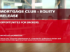 Mortgage Club: Equity Release - Opportunities for brokers