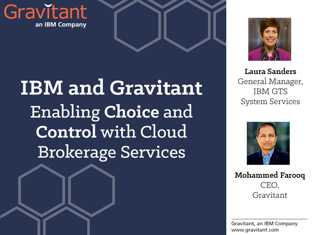 IBM and Gravitant: Enabling Choice and Control with Cloud Brokerage Services