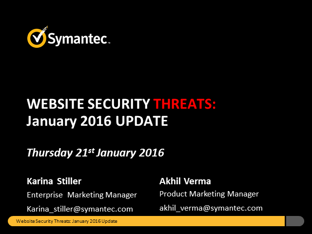 Symantec Monthly Threat Webinar - January update