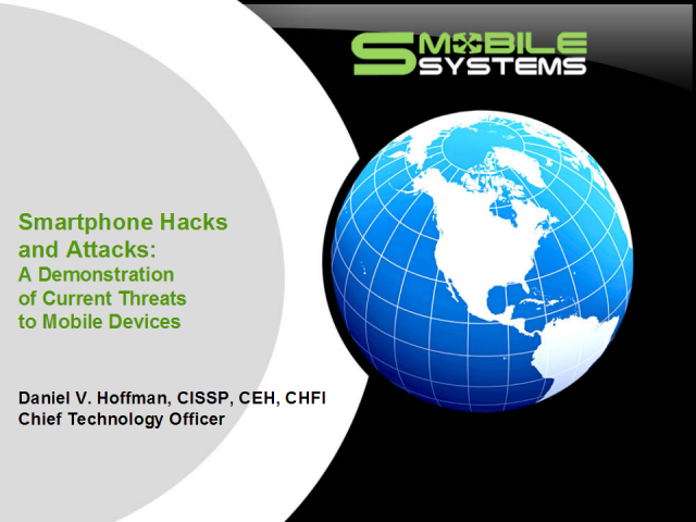 Smartphone Hacks and Attacks: A Demonstration of Current Threats