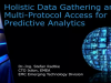 Holistic Data Gathering and Multi-Protocol Access for Predictive Analytics