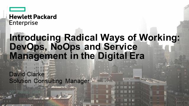 Radical Ways of Working: DevOps, No Ops & Service Management in the Digital Era