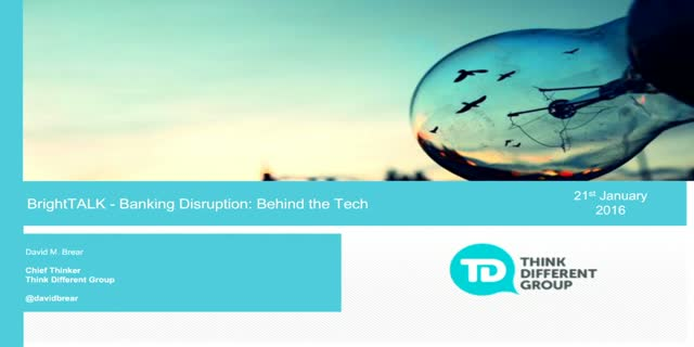 Banking Disruption: Behind the Tech